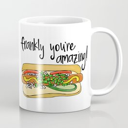 Frankly You're Amazing Coffee Mug