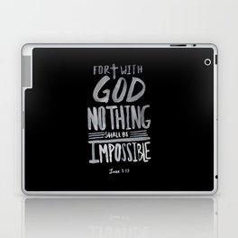 Luke 1:37 II Laptop & iPad Skin