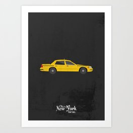 """This is New York for me. """"Cab"""" Art Print"""