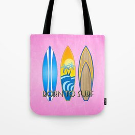 Pink Born To Surf Tote Bag