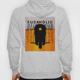 Eucaholic Hoody
