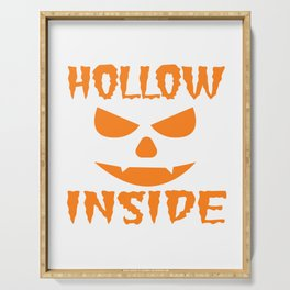"A Nice Inside Theme Tee For You Who Loves Being Inside Saying ""Hollow Inside"" T-shirt Design Pumpkin Serving Tray"