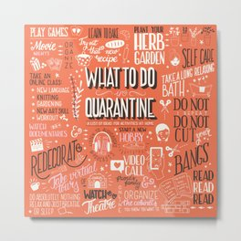 What To Do In Quarantine 01 Metal Print