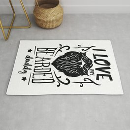 I love my bearded daddy - Funny hand drawn quotes illustration. Funny humor. Life sayings. Rug