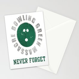 Bowling Green Massacre Never Forget Shirt Stationery Cards
