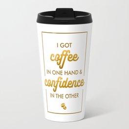 Coffee and Confidence Travel Mug