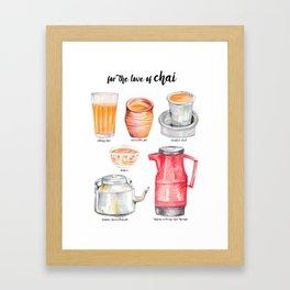 for the love of chai Framed Art Print