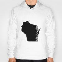 wisconsin Hoodies featuring Wisconsin by Isabel Moreno-Garcia