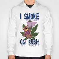 cannabis Hoodies featuring TIMOTHY THE CANNABIS BEAR  by Timmy Ghee CBP/BMC Images  copy written