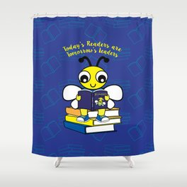 Today's Readers are Tomorrow's Leaders Shower Curtain