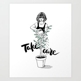 Take care of yourself Art Print