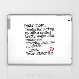 Dear Mom (Sister) Laptop & iPad Skin