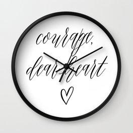 COURAGE DEAR HEART by Dear Lily Mae Wall Clock