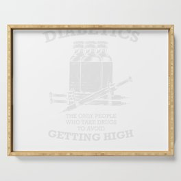 DIABETICS Getting High Type 1 2 Gift Serving Tray