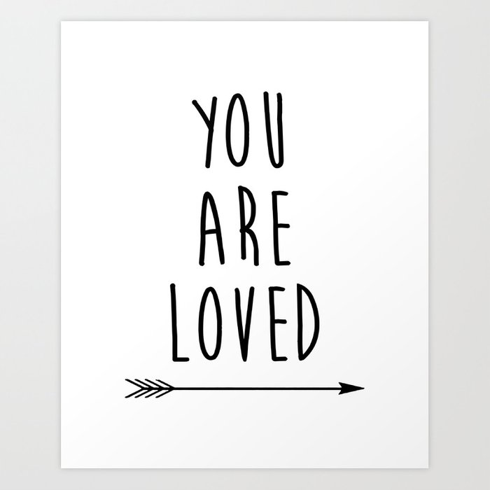 You Are Loved Printable Art Nursery Black And White Arrow So Word Print By Typodesign