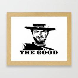 The Good Framed Art Print
