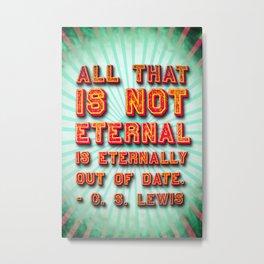 Eternal Metal Print