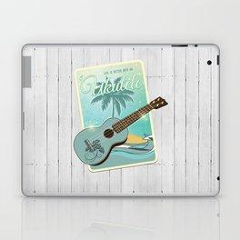 Life is better with an ukulele Laptop & iPad Skin
