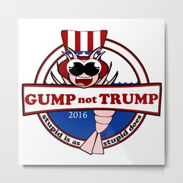 Gump not Trump Metal Print