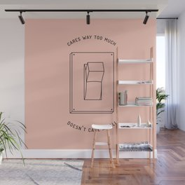 there's no in-between Wall Mural