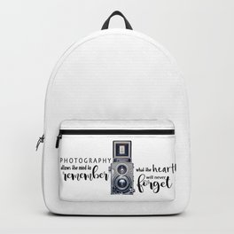 Photography Allows the Heart to Remember Backpack