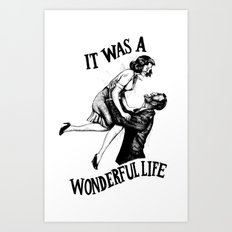 It Was A Wonderful Life Art Print