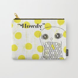 Howdy, Owly Carry-All Pouch