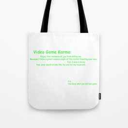 Video Game Karma Tote Bag