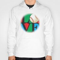 baseball Hoodies featuring Love Baseball by Gary Grayson