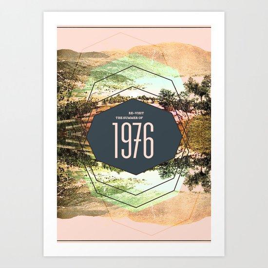 Summer of 1976 Art Print