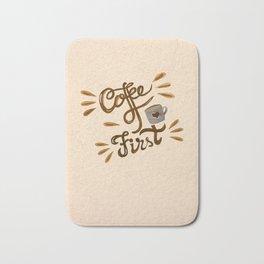 Coffee First Bath Mat