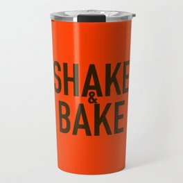 Shake & bake Travel Mug