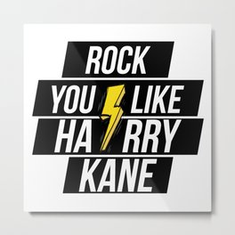 ROCK YOU LIKE HARRY KANE Metal Print