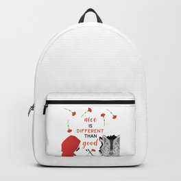 Nice is different than good Backpack