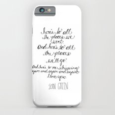 Here's to all the places we'll go... Slim Case iPhone 6s