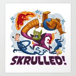 SKRULLED! Art Print