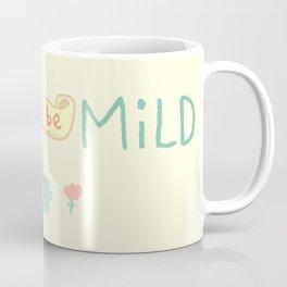 Mild Thing Coffee Mug