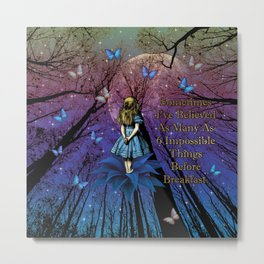 Alice In Wonderland Impossible Quote Metal Print