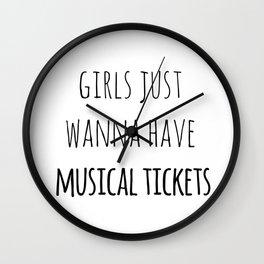 Girls just wanna have musical tickets Wall Clock