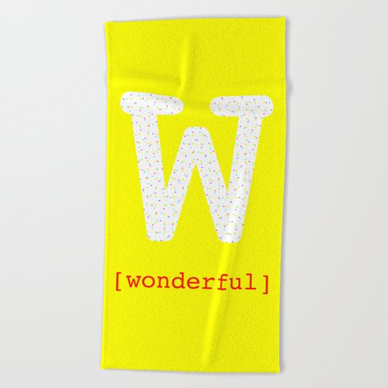 #W [wonderful] Beach Towel