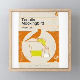 Tequila Mockingbird Framed Mini Art Print