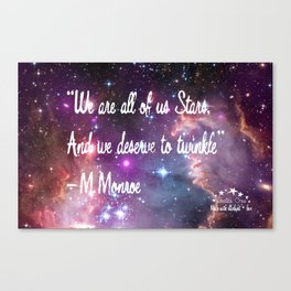 We Are All of Us Stars - Quote Canvas Print