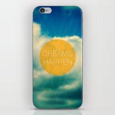 Dreams Happen iPhone & iPod Skin