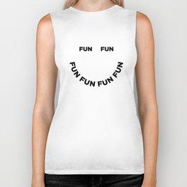 Fun Fun Fun Biker Tank