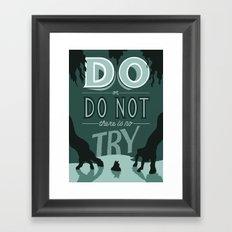 Do or Do Not Framed Art Print