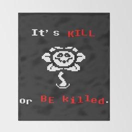 flowey(kill o killed) the flower Throw Blanket