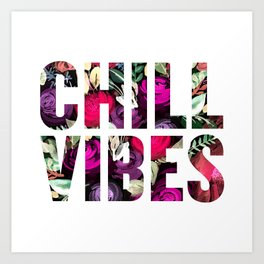 Chill Vibes (SM17) Art Print