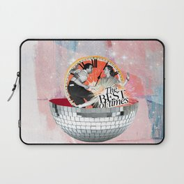 The Best of Times Laptop Sleeve