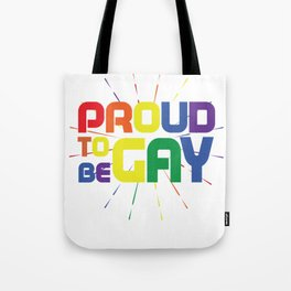 PROUD TO BE GAY GIFT Tote Bag