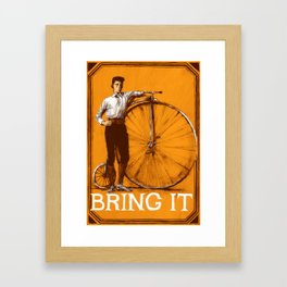BRING IT {Orange} Framed Art Print
